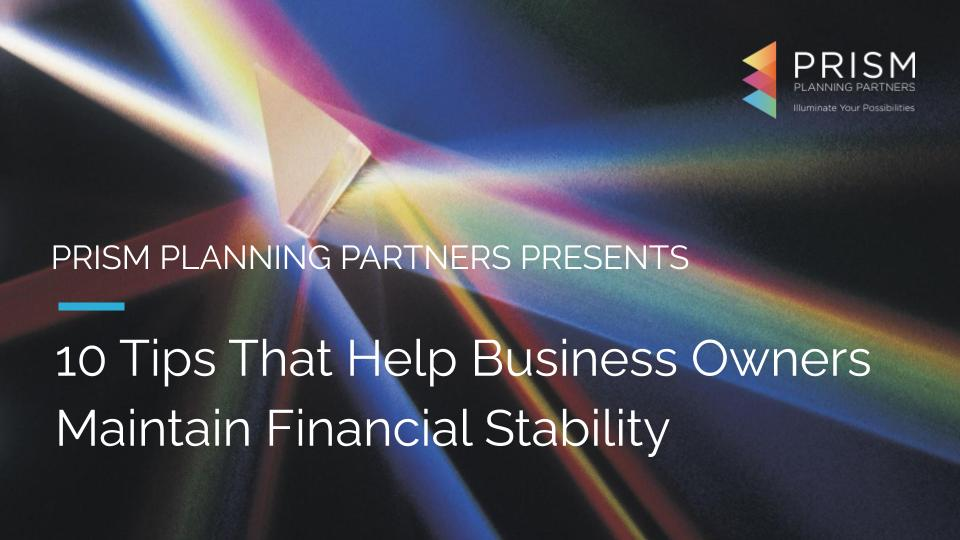 PRISM - Reshuffle Deck_ 10 Tips That Help Business Owners Maintain Financial Stability